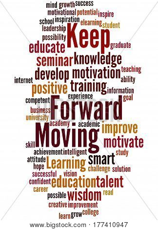 Keep Moving Forward, Word Cloud Concept 6