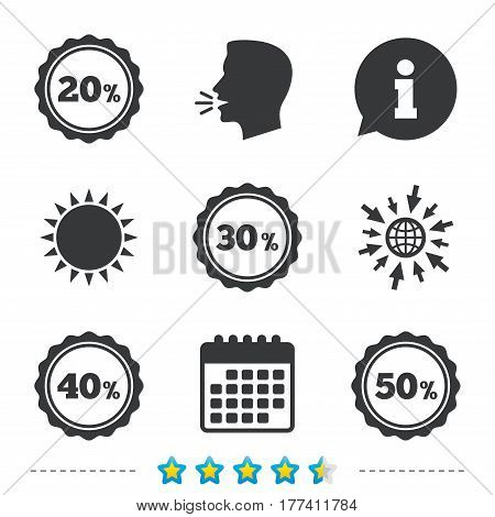 Sale discount icons. Special offer stamp price signs. 20, 30, 40 and 50 percent off reduction symbols. Information, go to web and calendar icons. Sun and loud speak symbol. Vector