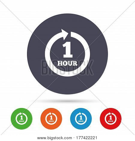 Every hour sign icon. Full rotation arrow symbol. Round colourful buttons with flat icons. Vector
