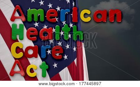 Childs magnetic letters spell American Health Care Act in congress. This is superimposed on a US flag with stormy weather and clouds