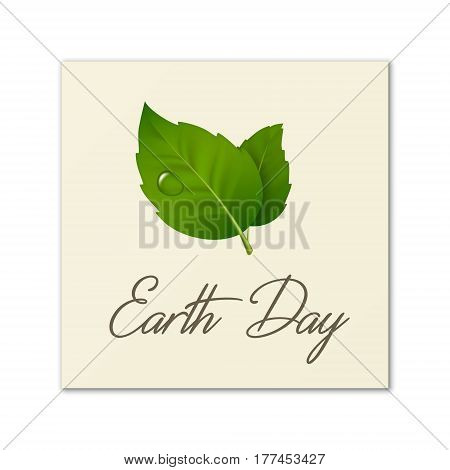 Earth Day, World environmen day, Save the Earth or Green day. Vector background with leaf pair and drop of dew. Ecology concept. EPS10 illustration.