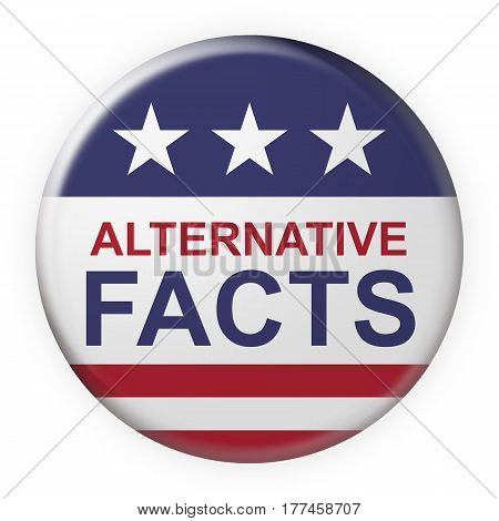 USA Media Concept Badge: Alternative Facts Button With US Flag 3d illustration on white background