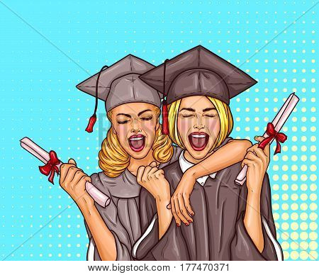 Vector pop art illustration of a two excited young girls graduate student in a graduation cap and mantle with a university diploma in their hands. The concept of celebrating the graduation ceremony
