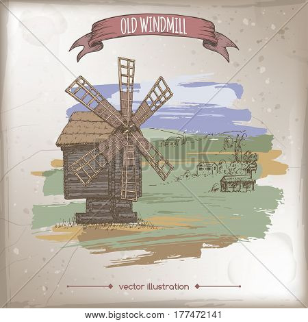 Wooden windmill and hill landscape color hand drawn vector sketch. Great for bakery and travel ads, brochures, labels.