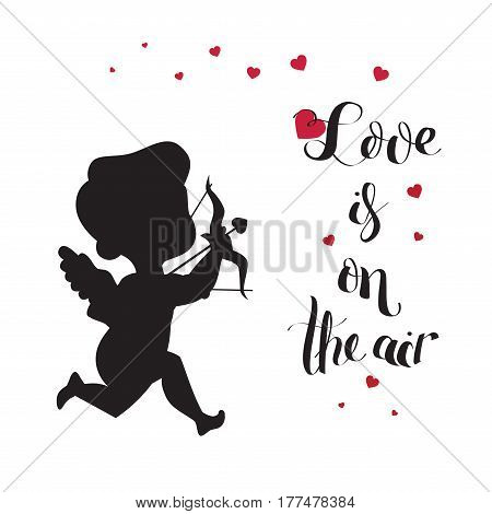 Cute happy merry smiling archer cupid silhouette. Amur with bow and arrow aiming heart symbol. Love is on the air brush lettering typography . Good for wedding invitation, romantic card, postcard.