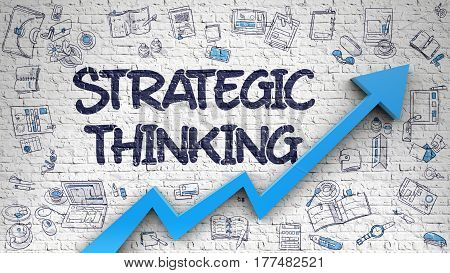 White Brick Wall with Strategic Thinking Inscription and Blue Arrow. Improvement Concept. Strategic Thinking - Improvement Concept with Hand Drawn Icons Around on the Brick Wall Background and 3d element.
