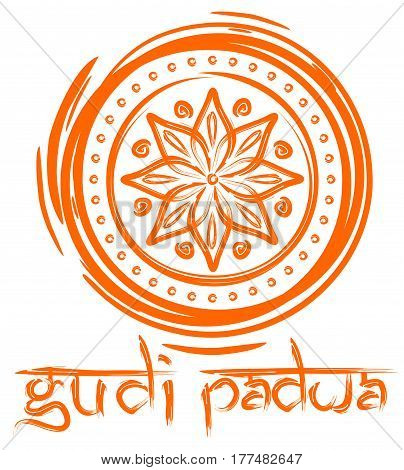 Gudi Padwa lettering. Handwritten inscription on the background of the beautiful rangoli. Design element for the Hindu New Year - Ugadi and Gudi Padwa. Vector illustration