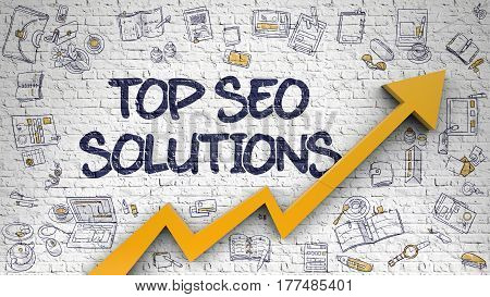 White Brickwall with Top SEO Solutions Inscription and Orange 3d Arrow. Success Concept. Top SEO Solutions Drawn on Brick Wall. Illustration with Doodle Design Icons.