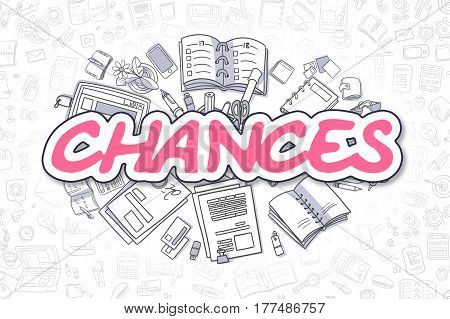 Magenta Text - Chances. Business Concept with Cartoon Icons. Chances - Hand Drawn Illustration for Web Banners and Printed Materials.