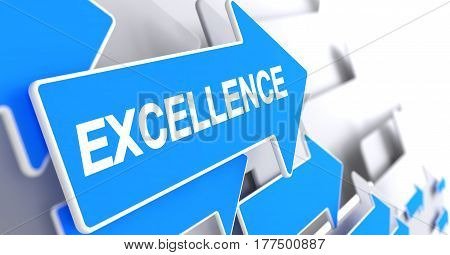 Excellence, Text on the Blue Cursor. Excellence - Blue Cursor with a Inscription Indicates the Direction of Movement. 3D.