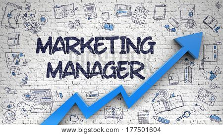 Marketing Manager - Improvement Concept. Inscription on White Wall with Hand Drawn Icons Around. Marketing Manager - Modern Illustration with Doodle Design and 3d Elements.
