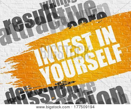 Education Service Concept: Invest In Yourself on the Yellow Distressed Paintbrush Stripe. Invest In Yourself on the Brick Wall Background with Wordcloud Around It.