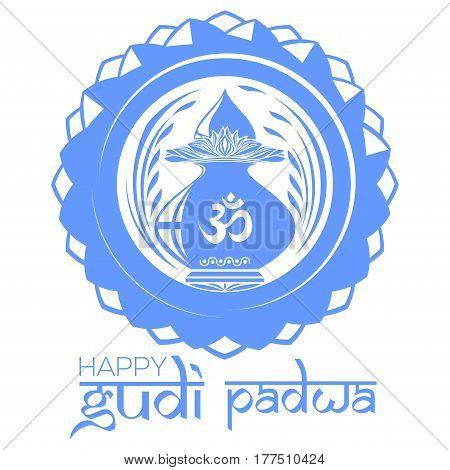 Gudi Padwa Hindu New Year. Mandala logo with Kalash and Om or Aum symbol in Devanagari. Vector illustration