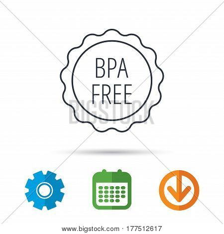 BPA free icon. Bisphenol plastic sign. Calendar, cogwheel and download arrow signs. Colored flat web icons. Vector