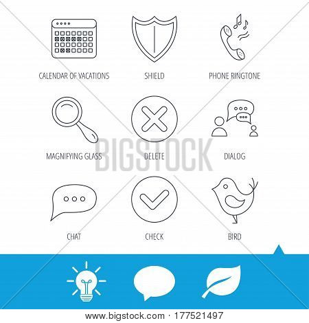 Phone ringtone, chat speech bubble icons. Shield, dialog and magnifier linear signs. Bird, calendar of vacations icons. Light bulb, speech bubble and leaf web icons. Vector