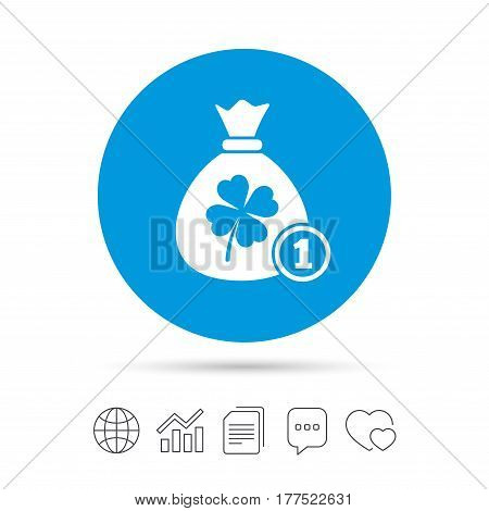 Money bag with Clover and coin sign icon. Saint Patrick symbol. Copy files, chat speech bubble and chart web icons. Vector