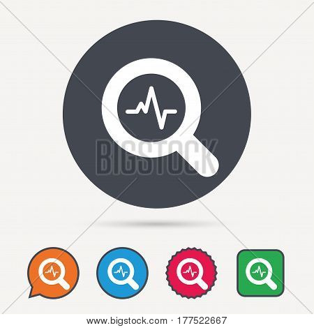 Heartbeat in magnifying glass icon. Cardiology symbol. Medical pressure sign. Circle, speech bubble and star buttons. Flat web icons. Vector