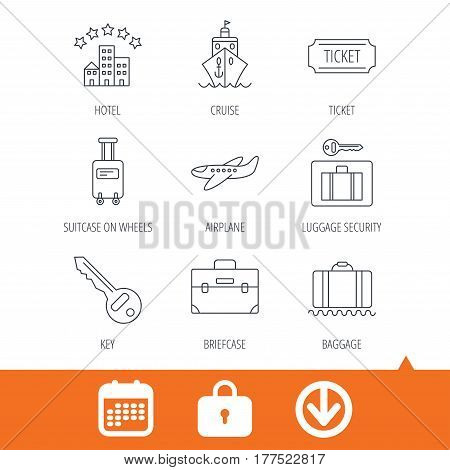 Hotel, cruise ship and airplane icons. Key, baggage and briefcase linear signs. Luggage security and ticket flat line icons. Download arrow, locker and calendar web icons. Vector