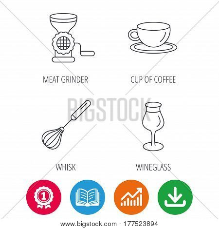 Coffee cup, whisk and wineglass icons. Meat grinder linear sign. Award medal, growth chart and opened book web icons. Download arrow. Vector