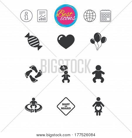 Information, report and calendar signs. Pregnancy, maternity and baby care icons. Candy, strollers and fasten seat belt signs. Footprint, love and balloon symbols. Classic simple flat web icons