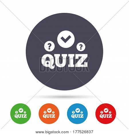 Quiz with check and question marks sign icon. Questions and answers game symbol. Round colourful buttons with flat icons. Vector