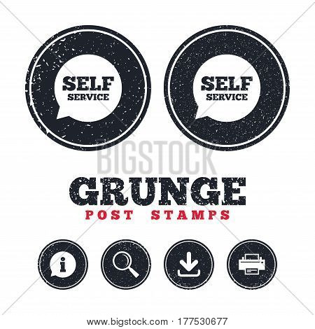 Grunge post stamps. Self service sign icon. Maintenance symbol in speech bubble. Information, download and printer signs. Aged texture web buttons. Vector