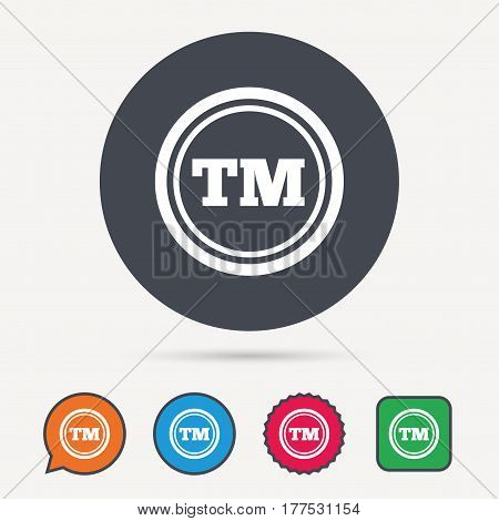 Registered TM trademark icon. Intellectual work protection symbol. Circle, speech bubble and star buttons. Flat web icons. Vector