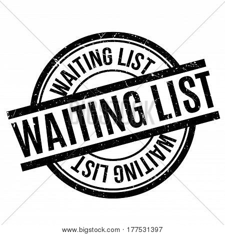 Waiting List rubber stamp. Grunge design with dust scratches. Effects can be easily removed for a clean, crisp look. Color is easily changed.