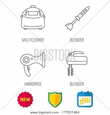 Multicooker, hair-dryer and blender icons. Mixer linear sign. Shield protection, calendar and new tag web icons. Vector