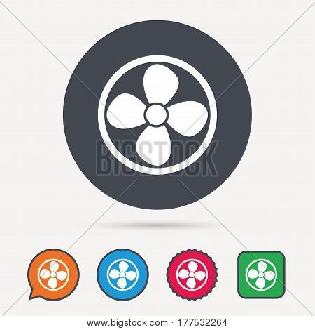 Ventilation icon. Air ventilator or fan symbol. Circle, speech bubble and star buttons. Flat web icons. Vector