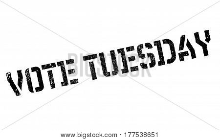 Vote Tuesday rubber stamp. Grunge design with dust scratches. Effects can be easily removed for a clean, crisp look. Color is easily changed.