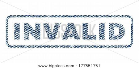 Invalid text textile seal stamp watermark. Blue jeans fabric vectorized texture. Vector caption inside rounded rectangular shape. Rubber sign with fiber textile structure.