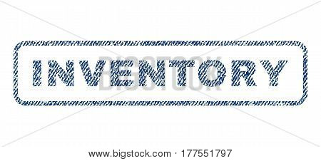 Inventory text textile seal stamp watermark. Blue jeans fabric vectorized texture. Vector caption inside rounded rectangular banner. Rubber sign with fiber textile structure.