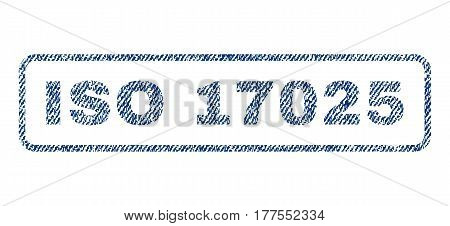 ISO 17025 text textile seal stamp watermark. Blue jeans fabric vectorized texture. Vector tag inside rounded rectangular banner. Rubber sticker with fiber textile structure.