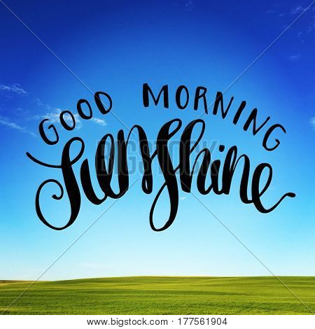 Quote - Good morning sunshine