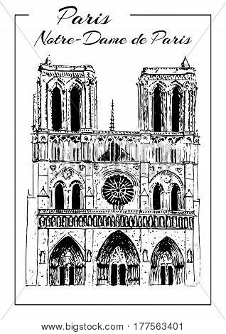 Notre Dame de Paris Cathedral, Paris symbol. French sightseeing.. Hand drawing sketch vector illustration. Touristic place. Can be used at advertising, postcards, prints, textile