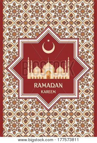 Ramadan greeting card with the image of the big beautiful mosque and east ornament in Moorish style. Vector template