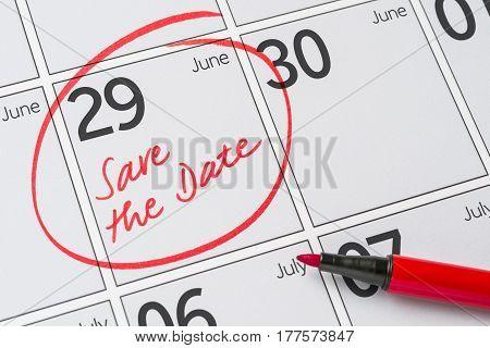 Save The Date Written On A Calendar - June 29
