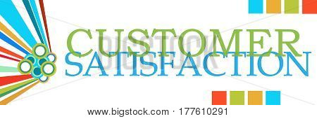 Customer satisfaction text written over colorful background.