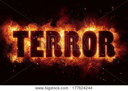 terror terrorism fire burn flame text is explode explosion