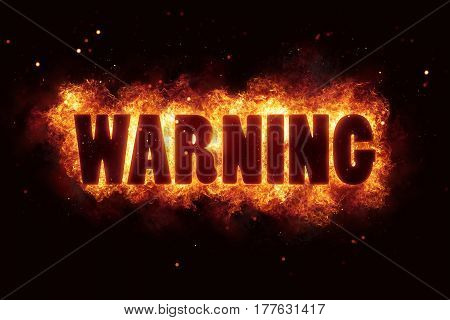 warn warning fire burn flame text is explode explosion