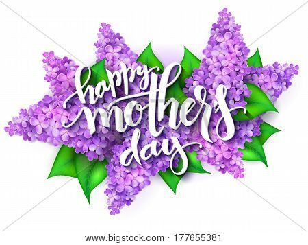 vector illustration of hand lettering - happy mothers day on a background of blooming lilac branches.