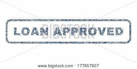 Loan Approved text textile seal stamp watermark. Blue jeans fabric vectorized texture. Vector tag inside rounded rectangular shape. Rubber sign with fiber textile structure.
