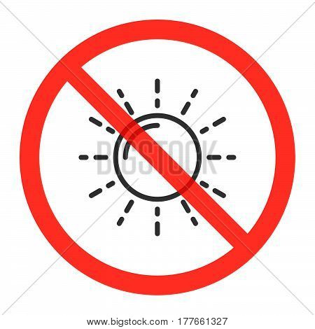 Sun icon in prohibition red circle No light ban sign forbidden symbol. Vector illustration isolated on white