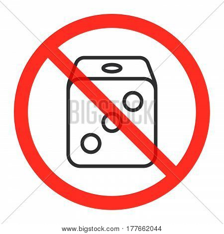 Cube dice line icon in prohibition red circle No Casino ban or stop sign Gambling is forbidden symbol. Vector illustration isolated on white