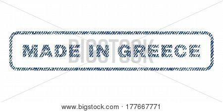 Made In Greece text textile seal stamp watermark. Blue jeans fabric vectorized texture. Vector tag inside rounded rectangular shape. Rubber emblem with fiber textile structure.