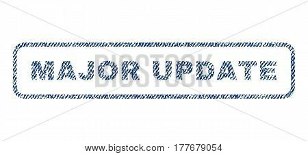 Major Update text textile seal stamp watermark. Blue jeans fabric vectorized texture. Vector tag inside rounded rectangular banner. Rubber sign with fiber textile structure.