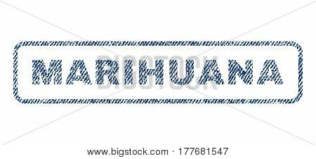 Marihuana text textile seal stamp watermark. Blue jeans fabric vectorized texture. Vector caption inside rounded rectangular banner. Rubber emblem with fiber textile structure.
