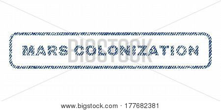 Mars Colonization text textile seal stamp watermark. Blue jeans fabric vectorized texture. Vector caption inside rounded rectangular banner. Rubber sticker with fiber textile structure.