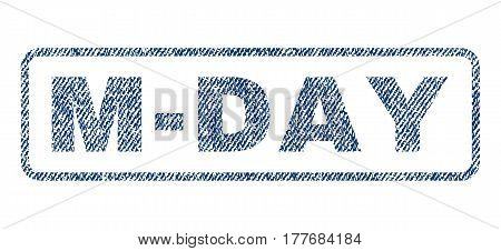 M-Day text textile seal stamp watermark. Blue jeans fabric vectorized texture. Vector caption inside rounded rectangular banner. Rubber emblem with fiber textile structure.